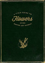 FIELD GUIDE TO FLOWERS AT THE DAM