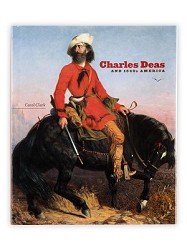 CHARLES DEAS and 1840s AMERICA,9780806140308