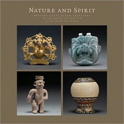 NATURE AND SPIRIT: ANCIENT COSTA RICAN TREASURES