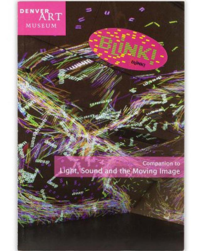 COMPANION TO LIGHT SOUND AND THE MOVING IMAGE BLINK,9780914738701