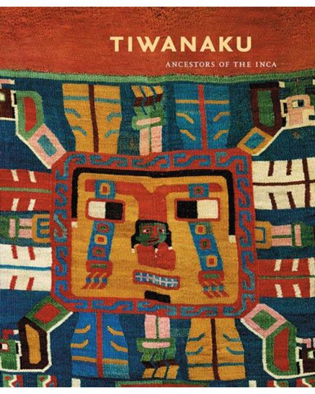 TIWANAKU: ANCESTORS OF THE INCA - EXHIBITION