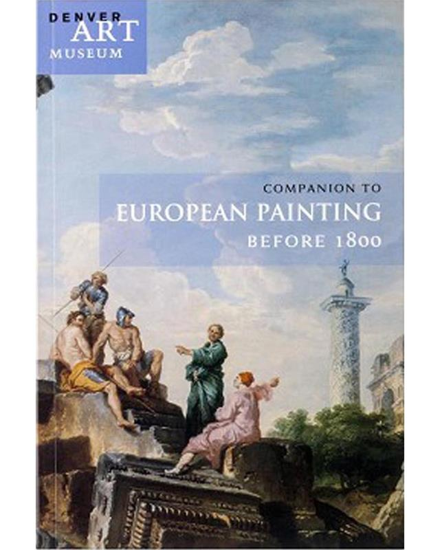 COMPANION TO EUROPEAN PAINTING BEFORE 1800