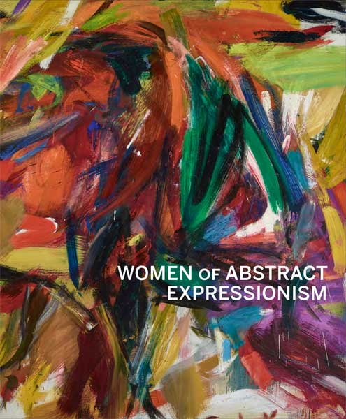 WOMEN OF ABSTRACT EXPRESSIONISM - HARD COVER - YALE,Book