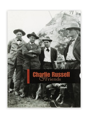 WESTERN PASSAGES VOL. 6: CHARLIE RUSSELL & FRIENDS,CHARLIE & FRIENDS
